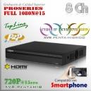 XVR 8Ch+ 2 IP HD 5en1 XPROHD 1080N@15fps HDMI VGA Satax1 Audiox1