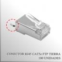 Conector RJ45 CAT5e FTP c/Tierra x 100 unidades